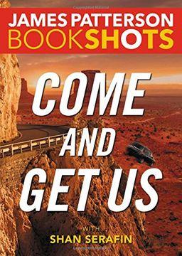 portada Come and Get Us (BookShots)