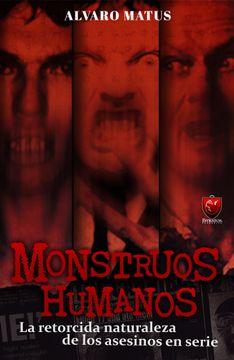 portada (Preventa) Monstruos Humanos (Envío a Partir de 30 de Junio)