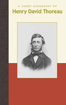 portada A Short Biography of Henry David Thoreau (libro en Inglés)