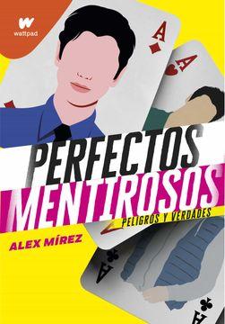 portada Perfectos Mentirosos 2: Peligros y Verdades