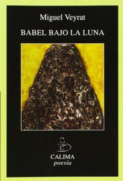 portada Babel bajo la luna : (trilogía de la incertidumbre)