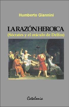 portada La Razón Heroica (Sócrates y el oráculo de Delfos)