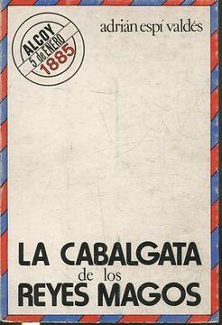 portada LA CABALGATA DE LOS REYES MAGOS.