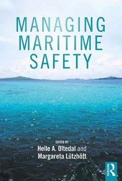 portada Managing Maritime Safety (Routledge Maritime Masters) (libro en inglés)