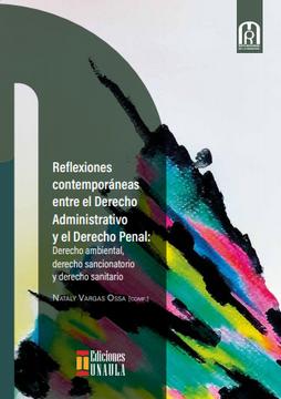 portada Reflexiones Contemporáneas Entre el Derecho Administrativo y el Derecho Penal: Derecho Ambiental, Derecho Sancionatorio y Derecho Sanitario