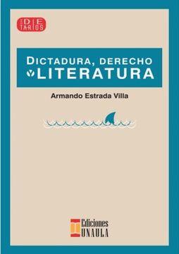 portada Dictadura, Derecho y Literatura