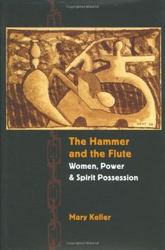 portada The Hammer and the Flute: Women, Power, and Spirit Possession (libro en Inglés)