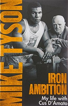 portada Iron Ambition: Lessons I've Learned from the Man Who Made Me a Champion