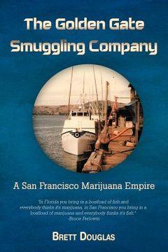 portada the golden gate smuggling company