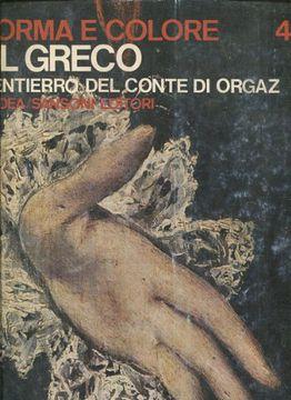 portada Forma E Colore I Grandi Cicli Dell-arte; El Greco; L'Entierro Del Conte Di Orgaz (Volume 40).