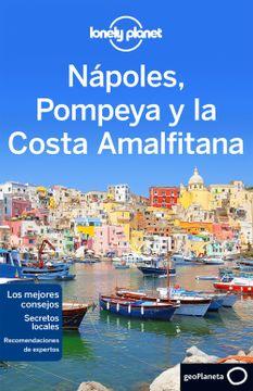 portada Nápoles, Pompeya y la Costa Amalfitana 2 (Guías de Región Lonely Planet)