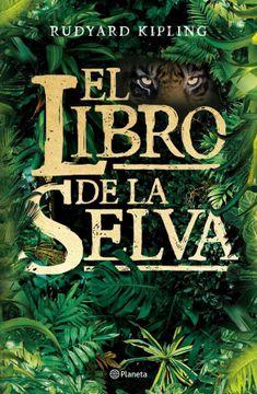 Escepticismo Bombero pico  Libro El Libro de la Selva, Rudyard Kipling, ISBN 9789504949770. Comprar en  Buscalibre