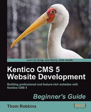 portada kentico cms 5 website development: beginner's guide
