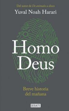 portada Homo Deus: Breve Historia del Mañana