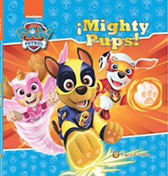 portada Paw Patrol Mighty Pups la Historia de la Pelicula