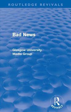 portada Bad News (Routledge Revivals) (Routledge Revivals: Bad News)