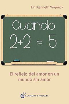 portada Cuando 2+2=5: Reflejando Amor en un Mundo sin Amor
