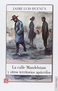 portada La Calle Mandelstam y Otros Territorios Apócrifos