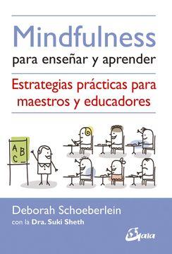 portada Mindfulness Para Enseñar y Aprender: Estrategias Prácticas Para Maestros y Educadores