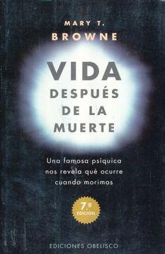 portada Vida Después de la Muerte: Una Famosa Psíquica nos Revela qué Ocurre Cuando nos Morimos (Magia y Ocultismo)