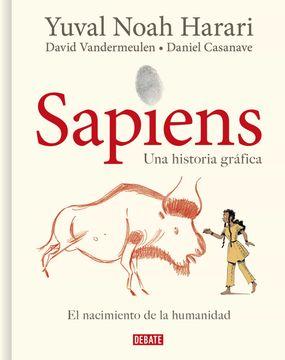 portada Sapiens: Una Historia Grafica (Vol. I): El Nacimiento de la Humanidad