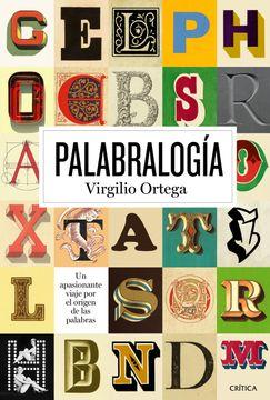 portada Palabralogía: Un Apasionante Viaje por el Origen de las Palabras