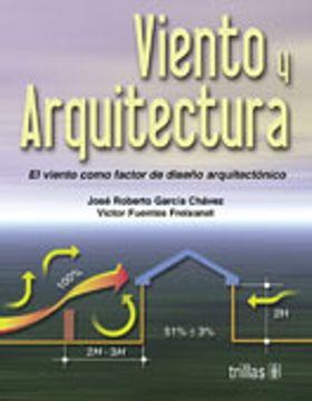 portada Viento y Arquitectura: El Viento Como Factor de Diseño Arquitectonico 3Ed.