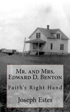 portada Mr. and Mrs. Edward D. Benton: Faith's Right Hand (Volume 3)