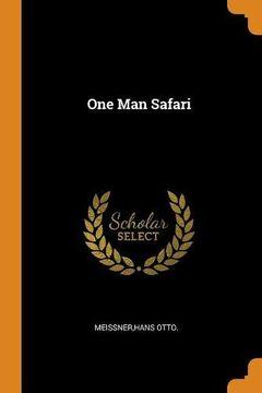 portada One man Safari (libro en inglés)