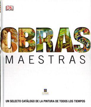 portada Enciclopedia Obras Maestras: Un Selecto Catalogo de la Pintura de Todos los Tiempos
