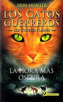 portada Gatos-Cuatro Clanes 06. La Hora mas Oscura (Los Gatos Guerreros
