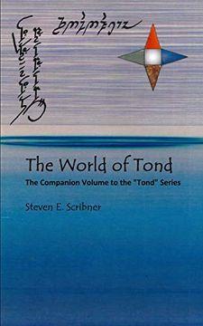 portada The World of Tond: The Companion Volume to the Tond Series (libro en Inglés)