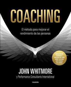 portada Coaching el Metodo Para Mejorar el Rendimiento de las Personas