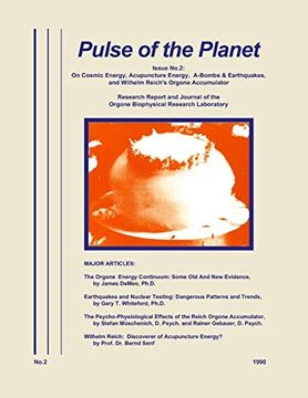 portada Pulse of the Planet No. 2: On Cosmic Energy, Acupuncture Energy, A-Bombs & Earthquakes, and Wilhelm Reich's Orgone Accumulator (libro en Inglés)