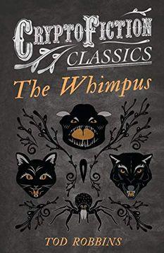 portada The Whimpus (Cryptofiction Classics) (libro en Inglés)