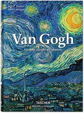 portada Van Gogh. La Obra Completa. Pintura (Bibliotheca Universalis)