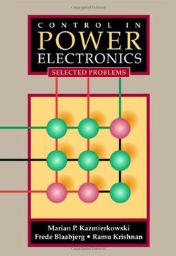 portada Control in Power Electronics: Selected Problems (Academic Press Series in Engineering) (libro en Inglés)