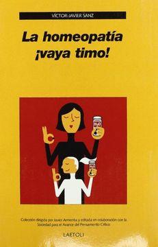 portada La Homeopatía¡ Vaya Timo!