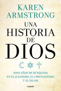 portada Una Historia de Dios: 4000 Años de Búsqueda en el Judaísmo, el Cristianismo y el Islam (Contextos)