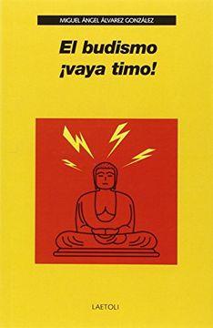 portada El Budismo¡ Vaya Timo!