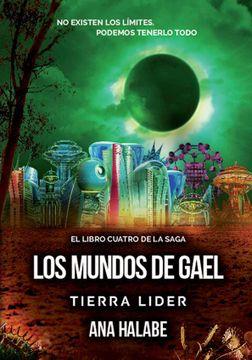 portada Tierra Líder - los Mundos de Gael iv - - Literatura Juvenil