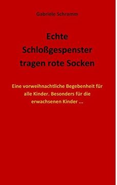 portada Echte Schloßgespenster tragen rote Socken (German Edition)
