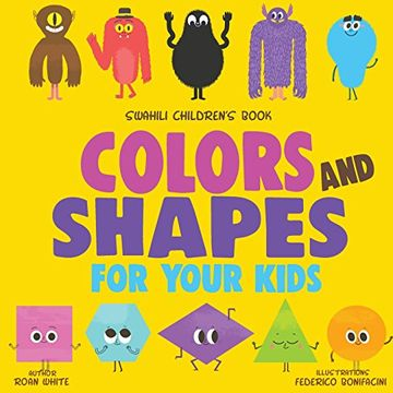 portada Swahili Children's Book: Colors and Shapes for Your Kids (libro en inglés)