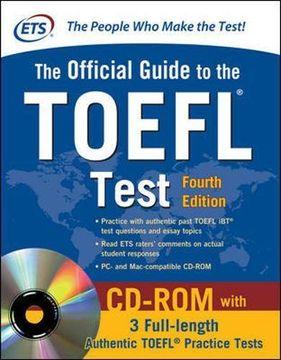portada Official Guide to the Toefl Test With Cd-Rom, 4th Edition (Official Guide to the Toefl Ibt) (libro en Inglés)