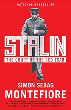 portada Stalin: The Court of the red Tsar (libro en Inglés)