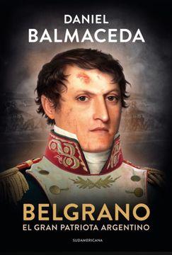 portada Belgrano el Gran Patriota Argentino
