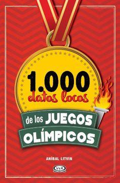 portada 1000 Datos Locos de los Juegos Olimpicos