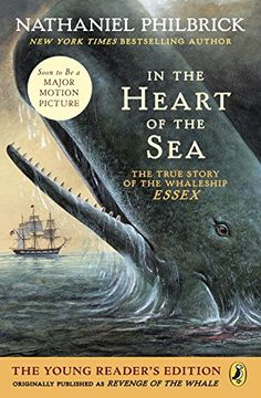 portada In the Heart of the sea: The True Story of the Whaleship Essex (libro en Inglés)