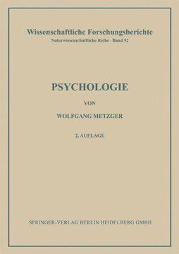 portada Psychologie: Die Entwicklung Ihrer Grundannahmen Seit der Einfuhrung des Experiments (Wissenschaftliche Forschungsberichte) (libro en Alemán)