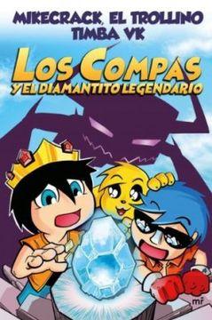 portada Los Compas y el Diamantito Legendario